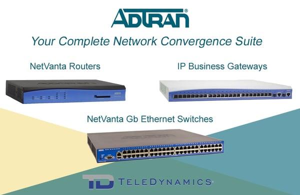 Adtran equipment for network convergence - NetVanta router, IP business gateway, NetVanta Gigabit Ethernet switch