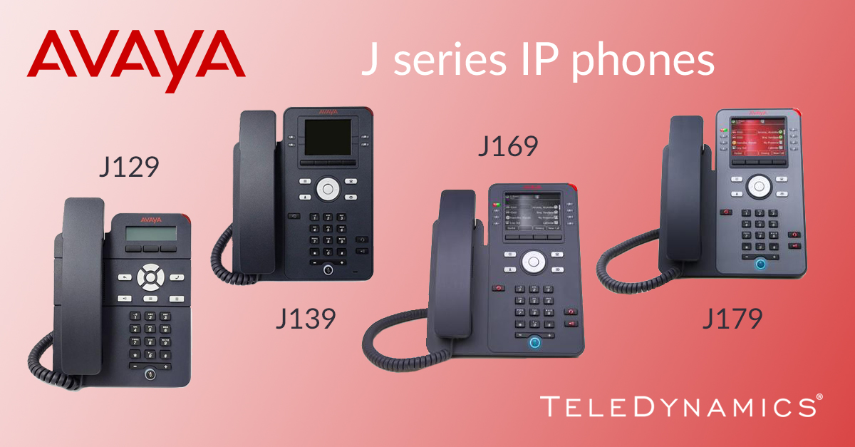 Avaya J series IP phones: J129, J139, J169, J179