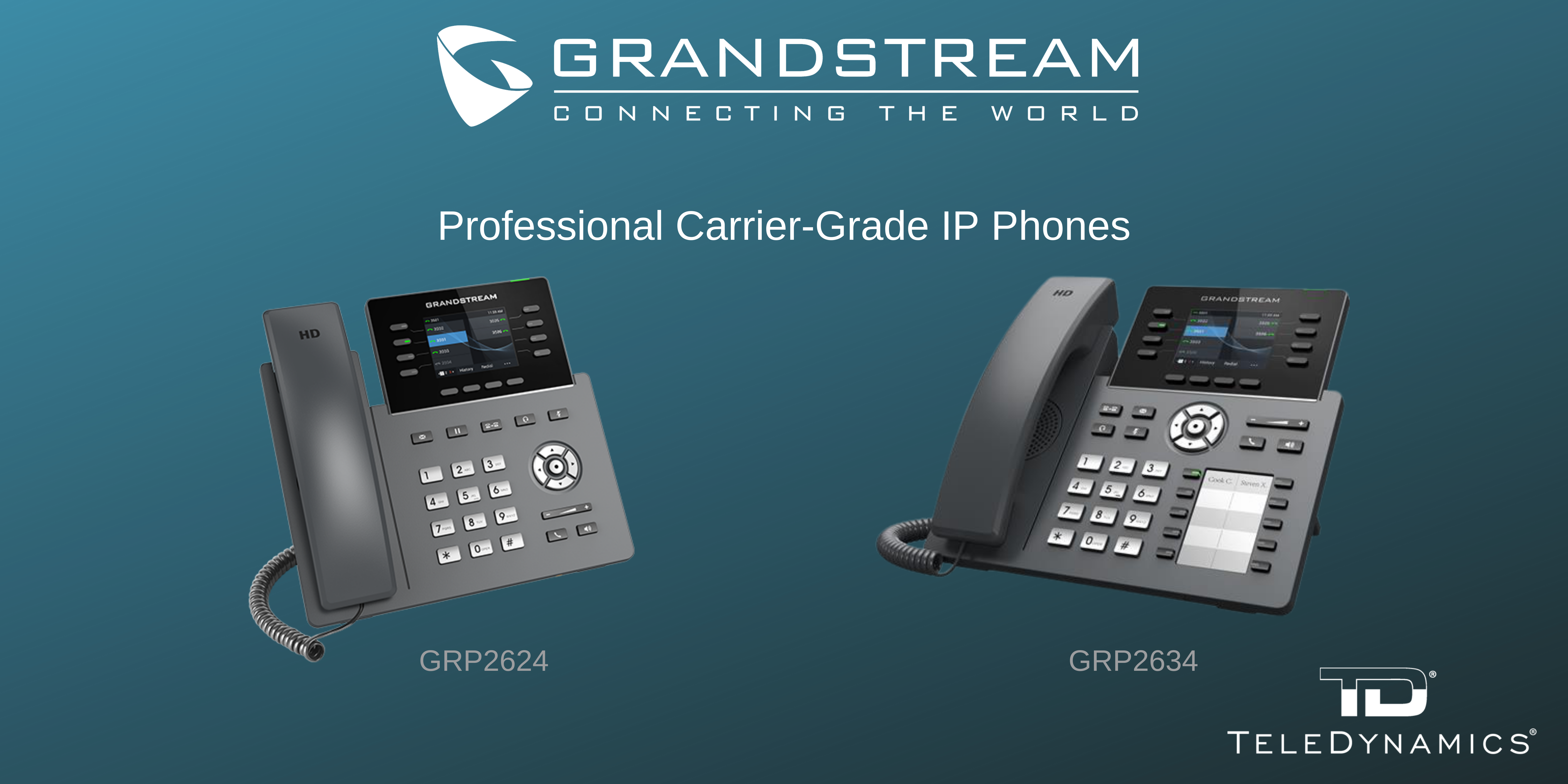 Grandstream GRP2624 & GRP2634 carrier-grade IP phones - distributed by TeleDynamics