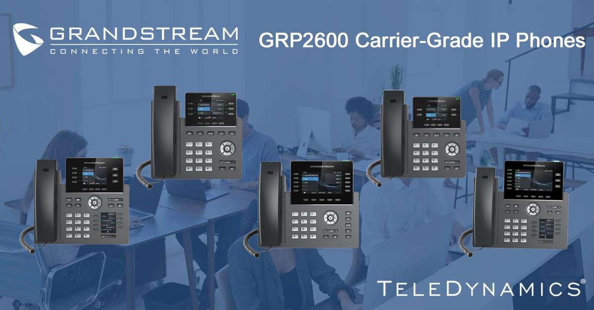 Grandstream GRP 2600 carrier-grade IP phones