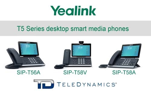 Yealink T5 series T56A, T58A, T58V