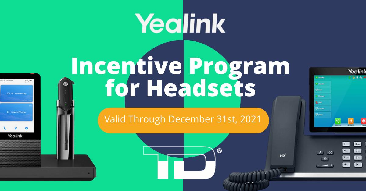 Yealink headset incentive program - TeleDynamics authorized distributor