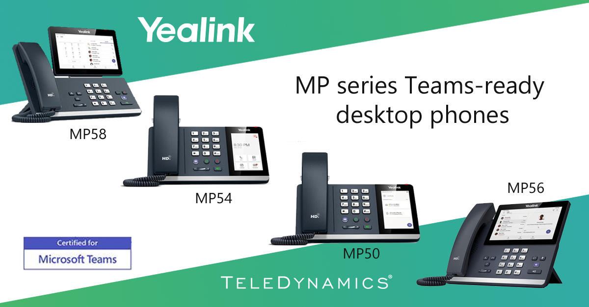 Yealink MP series Teams-certified desktop phones, distributed by TeleDynamics