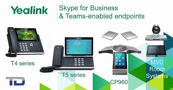 Yealink SFB and Teams-enabled endpoints: T4 & T5 desk phones, CP960 conference phone, MVC room systems