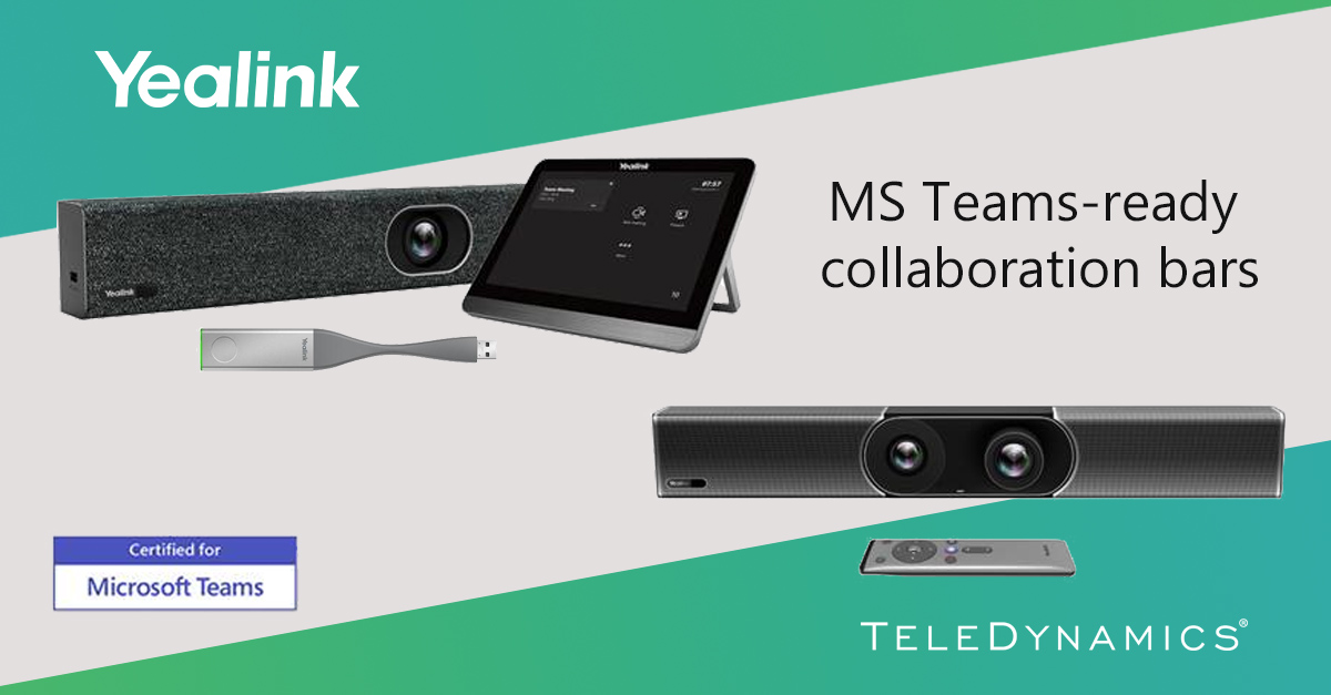 Yealink Microsoft Teams-ready video collaboration bars - distributed by TeleDynamics