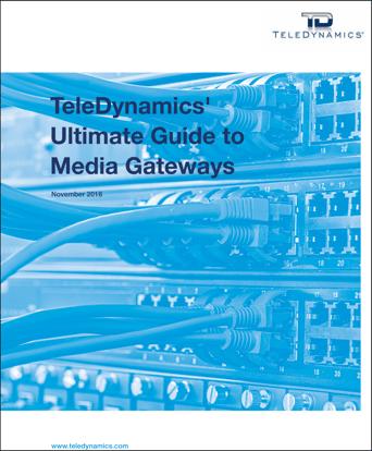 TeleDynamics' Ultimate Guide to Media Gateways