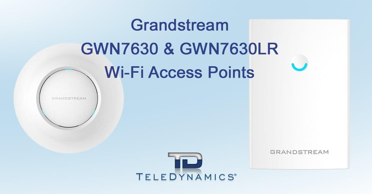 Grandstream GWN7630 & GWN7630LR Wi-Fi APs